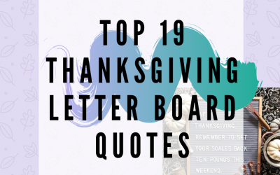 Top 19 Thanksgiving Letter Board Quotes